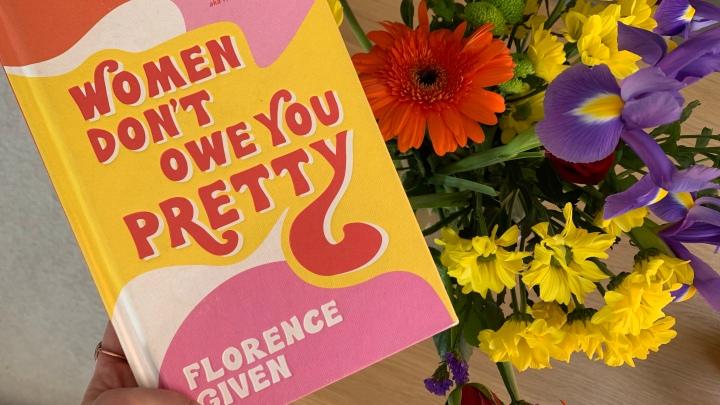 WOMEN DON'T OWE YOU PRETTY – FLORENCEGIVEN